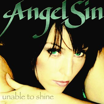 Angel Sin - Unable to shine